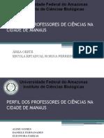 PERFIL DOS PROFESSORES DE CIÊNCIAS NA CIDADE DE