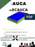 CAUCA Y RECAUCA