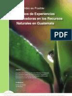 20 años de Experiencias Innovadoras en los Recursos Naturales en Guatemala
