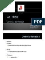 Aula 01 - Gerencia de Rede II - Introdução_20110214