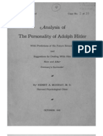 Analysis of the Personality of Adolf Hitler With Predictions of His Future Behavior and Suggestions for Dealing With Him Now and After Germany's Surrender by Henry a. Murray