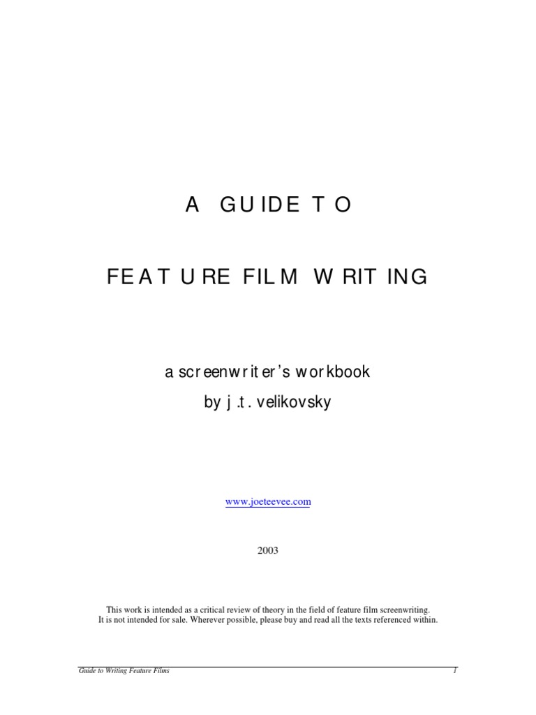 Workbooks the outsiders workbook : Screenwriting] - J. T. Velikovsky - A Guide to Feature Film ...