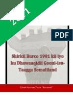 Shirweynahii Burco 1991 kii ee Lagaga Dhawaaqay Gooni-isu-taagga Somaliland
