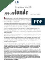 Le Monde DSK L'étrange omerta des médias sur le cas DSK