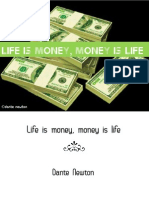 Brief Words, Long Muse 9 ---Money is life, life is money (a thought)