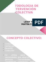 Expos Metodologia Intervencion Colectiva
