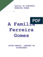 A Familia Ferreira Gomes