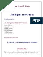 Amalagam Restoration Manipulation Technique