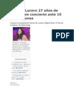 Celebra Lucero 27 años de carrera en concierto ante 10 mil personas