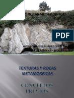 Texturas y Rocas Metamorficas