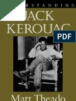 Understanding Jack Kerouac