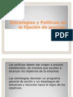 Estrategias y Políticas en la fijación de precios