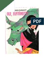 Fantomette Olé, Fantomette Georges Chaulet