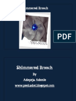 Shimmered Brooch