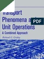 Transport Phenomena and Unit Operations -Griskey