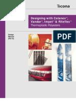 Designing With Celanex, Vandar, Impet & Riteflex (Thermo