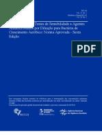 Metodologia Dos Testes de Sensibilidade a Agentes nos Por Diluicao Para Bacteria de Crescimento Aerobico Norma Aprovada Sexta Edicao