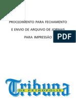 Manual Fechamento de Arquivos Para Jornais