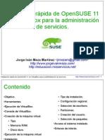 Instalación rápida de OpenSUSE 11 en VirtualBox para la administración de servicios