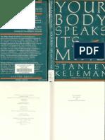 Stanley Keleman - Your Body Speaks Its Mind