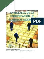 La batalla de la comunicación. II. El mensaje necesario