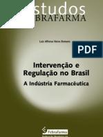 ntervenção e Regulação no Brasil A Indústria Farmacêutica estudosFEBRAFARMA