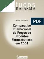 Comparativo Internacional de Preços de Produtos Farmacêuticos em 2004 estudosFEBRAFARMA