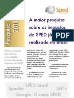 Resultados da Pesquisa SPED 2011