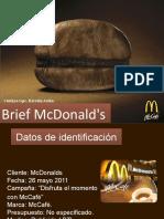 Brief Mcdonalds