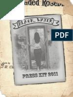 Black Water Press Kit 2011
