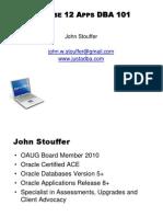 Release 12 Apps DBA 101 - John Stouffer4