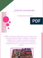 TIPOS DE MAINBOARD