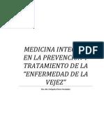 """MEDICINA INTEGRAL EN LA PREVENCIÓN Y TRATAMIENTO DE LA """"ENFERMEDAD DE LA VEJEZ"""""""
