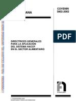 3802-2002. DIRECTRICES GENERALES PARA LA APLICACIÓN DEL SISTEMA HACCP EN EL SECTOR ALIMENTARIO.