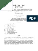 Woe Unto You Lawyers