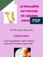 ALTERAÇÕES DO VOLUME DE LÍQUIDO AMNIÓTICO