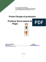 Proiectarea Ansamblului Design de Produs - Design de Ambalaj Pentru Sucul Natural de Fructe Prigat