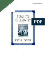 Boyd K. Packer - Enseñad Diligentemente