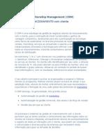 Customer Relationship Management / GESTÃO DERELACIONAMENTO com cliente(CRM)