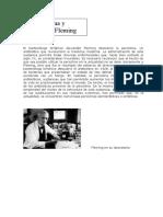 El bacteriólogo británico Alexander Fleming descubrió la penicilina