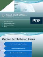 Outline Kasus Bank Global