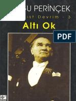 DOĞU PERİNÇEK-ALTI OK (KEMALİST DEVRİM-3)