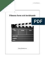Filmvetenskap - Filmens form och berättande