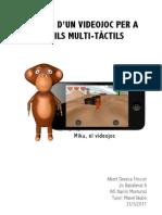 Creació d'un videojoc per a mòbils multi-tàctils - Treball de Recerca