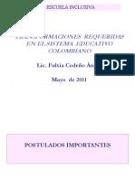 Manizales Transformaciones Del Sistema Educativo Garantes Del Derecho