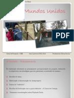 Apresentação Oral_3ºPeriodo_DoisMundosUnidos