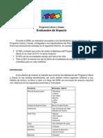 Programa Libros y Casas. Evaluación de impacto (Secretaria de Cultura, 2008)