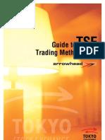 TSE Trading Methodology