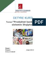 Produktet bankare ne sistemin Shqiptar