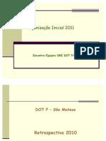Organização Inicial DOT P 2011